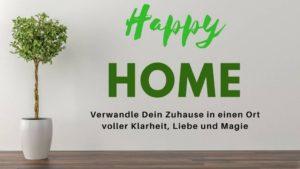 Zurück zum Ursprung - Happy Home